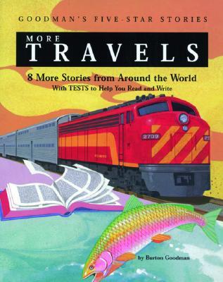 More Travels: 8 More Stories from Around the World - Goodman, Burton