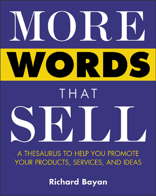 More Words That Sell - Bayan, Richard, and Bayan Richard