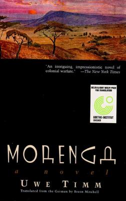 Morenga - Timm, Uwe, and Mitchell, Breon (Translated by)