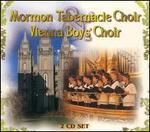 Mormon Tabernacle Choir and the Vienna Boy's Choir