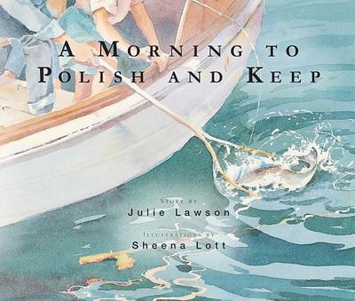 Morning to Polish and Keep - Lawson, Julie