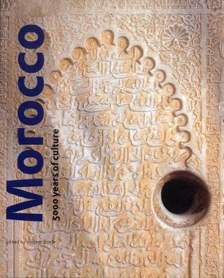 Morocco: 5000 Years of Culture - Boele, Vincent, Mr. (Editor)