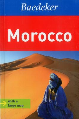 Morocco Baedeker Travel Guide - Lehmann, Ingeborg, and Henss, Rita, and Szerelmy, Beate (Contributions by)