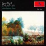 Morrill: Works for Soprano