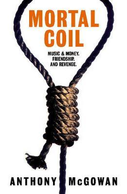 Mortal Coil - McGowan, Anthony