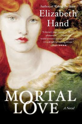 Mortal Love - Hand, Elizabeth