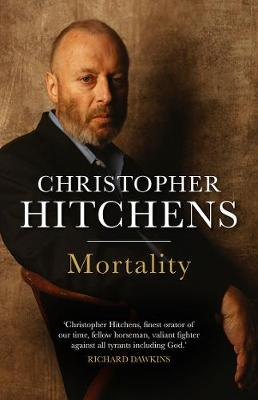 Mortality - Hitchens, Christopher