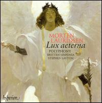 Morten Lauridsen: Lux aeterna - Polyphony (choir, chorus); Britten Sinfonia; Stephen Layton (conductor)