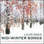 Morten Lauridsen: Mid-Winter Songs
