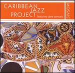 Mosaic - Caribbean Jazz Project/Dave Samuels