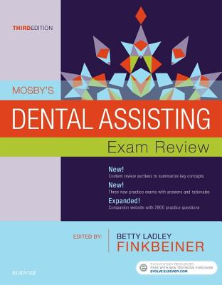 Mosby's Dental Assisting Exam Review - Mosby, and Finkbeiner, Betty Ladley
