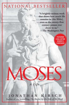 Moses: A Life - Kirsch, Jonathan