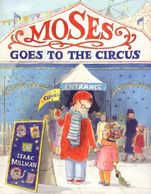 Moses Goes to the Circus -