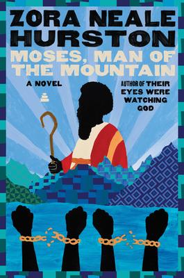 Moses, Man of the Mountain - Hurston, Zora Neale