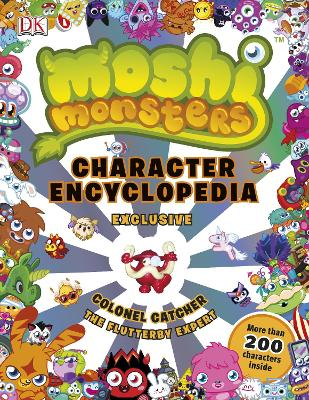 Moshi Monsters Character Encyclopedia - Sipi, Claire, and Holowaty, Lauren, and Cleverley, Steve