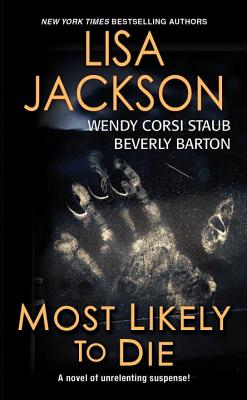 Most Likely To Die - Jackson, Lisa, and Staub, Wendy Corsi, and Barton, Beverly