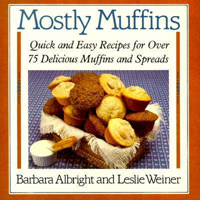 Mostly Muffins - Albright, Barbara