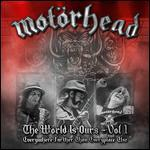Motörhead: The Wörld Is Ours, Vol. 1 - Everywhere Further Than Everyplace Else - Sam Dunn