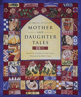 Mother and Daughter Tales an Abbeville Anthology - Evetts-Secker, Josephine