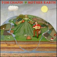 Mother Earth - Tom Chapin