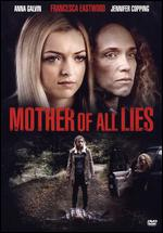 Mother of All Lies - Monika Mitchell