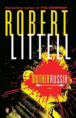 Mother Russia - Littell, Robert