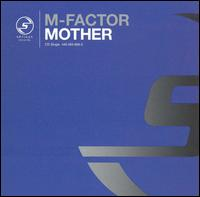 Mother - M Factor