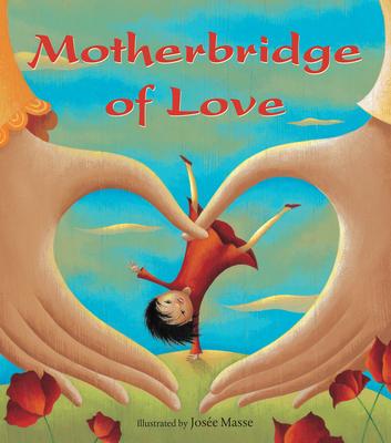 Motherbridge of Love - Xinran, Josee