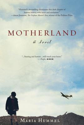 Motherland: A Novel - Hummel, Maria