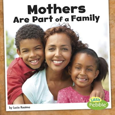 Mothers Are Part of a Family - Raatma, Lucia