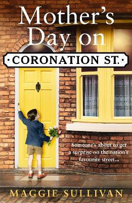 Mother's Day on Coronation Street - Sullivan, Maggie