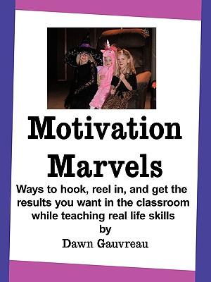 Motivation Marvels - Gauvreau, Dawn
