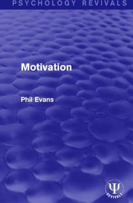Motivation - Evans, Phil