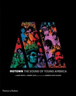 Motown: The Sound of Young America - White, Adam, and Ales, Barney
