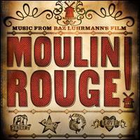 Moulin Rouge [Original Motion Picture Soundtrack] - Original Soundtrack