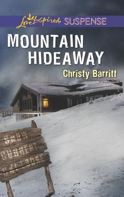 Mountain Hideaway - Barritt, Christy