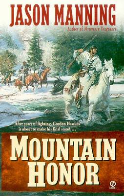 Mountain Honor - Manning, Jason