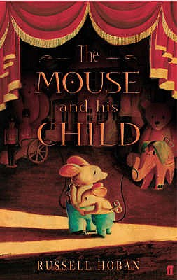 Mouse and His Child - Hoban, Russell
