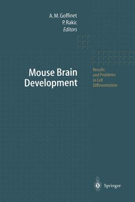Mouse Brain Development - Goffinet, Andre M (Editor)