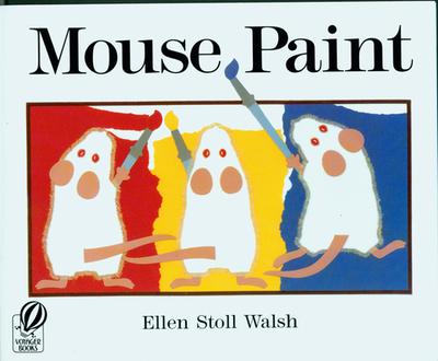 Mouse Paint - Walsh, Ellen Stoll