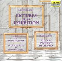 Moussorgsky: Pictures at an Exhibition; Night on Bald Mountain; Introduction to Khovanshchina - Atlanta Symphony Orchestra; Yoel Levi (conductor)