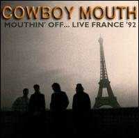 Mouthin' Off Live - Cowboy Mouth