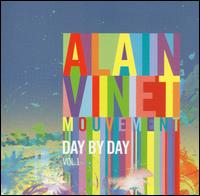 Mouvement: Day by Day, Vol. 1 - Alain Vinet