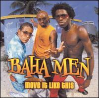 Move It Like This - Baha Men