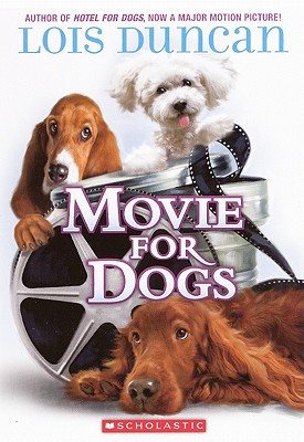 Movie for Dogs - Duncan, Lois
