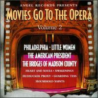 Movies Go To The Opera-Volume 2 - Angelo Mercuriali (tenor); Barbara Hendricks (soprano); Beniamino Gigli (tenor); Danielle Millet (vocals);...