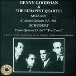 "Mozart: Clarinet Quintet KV 581; Schubert: Piano Quintet D. 667 ""The Trout"""
