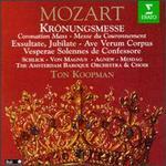 Mozart: Coronation Mass; Exsultate, Jubilate; Ave Verum Corpus; Vesperae Solennes de Confessore