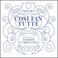 Mozart: Così fan tutte - Highlights - Anna Kasyan (vocals); Christopher Maltman (vocals); Kenneth Tarver (vocals); Konstantin Wolff (vocals);...