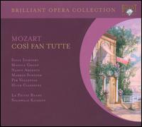 Mozart: Così fan tutte - Huub Claessens (vocals); Markus Schafer (vocals); Monica Groop (vocals); Nancy Argenta (vocals); Per Vollestad (vocals); Soile Isokoski (vocals); La Petite Bande (choir, chorus); La Petite Bande; Sigiswald Kuijken (conductor)